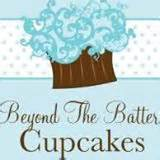 BEYOND THE BATTER CUPCAKES